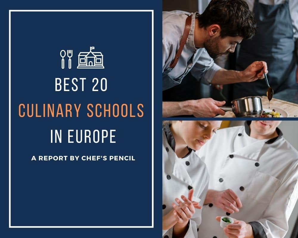 Best 20 Culinary Schools In Europe Chef S Pencil
