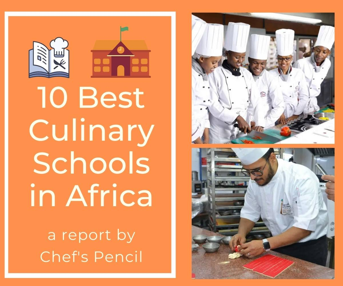 10 Best Culinary Schools in Africa