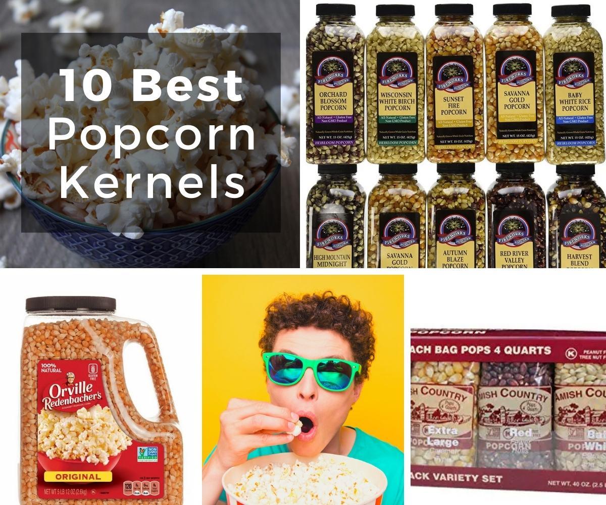 10 Best Popcorn Kernels