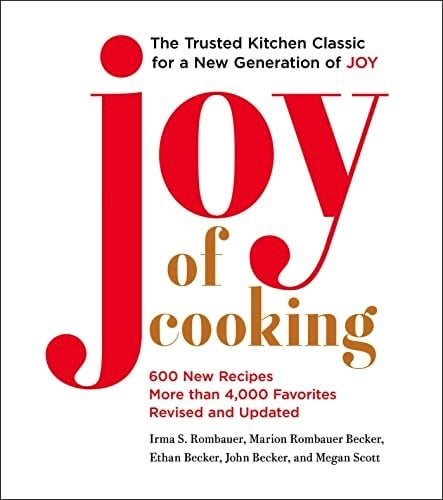 The Joy of Cooking: 2019 Edition Fully Revised and Updated