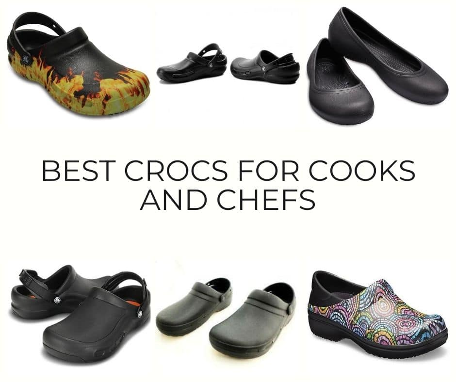 Best Crocs for Cooks and Chefs