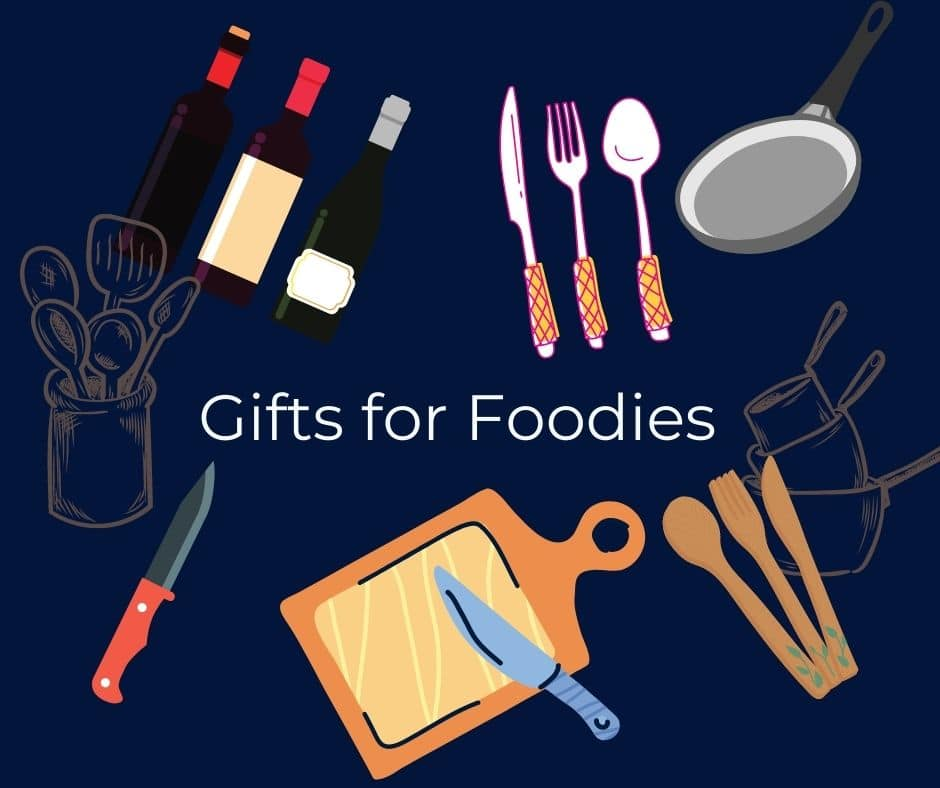 Best 21 Gifts for Foodies