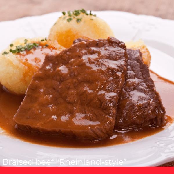 Braised Beef Rheinland-Style/Rheinischer Sauerbraten