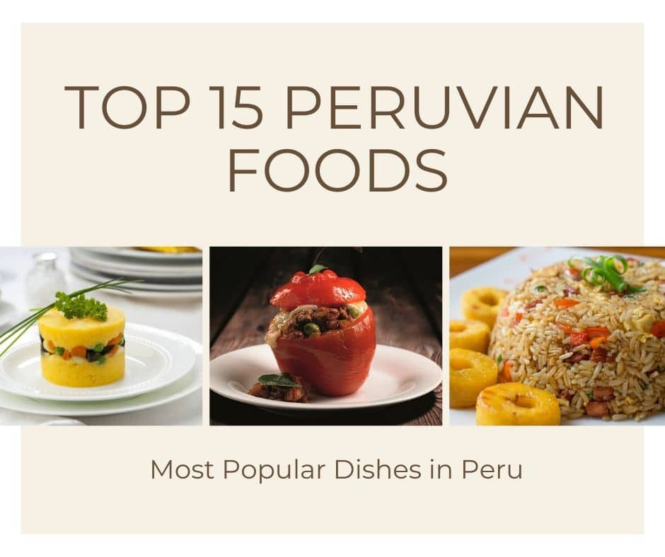 Top Peruvian Foods