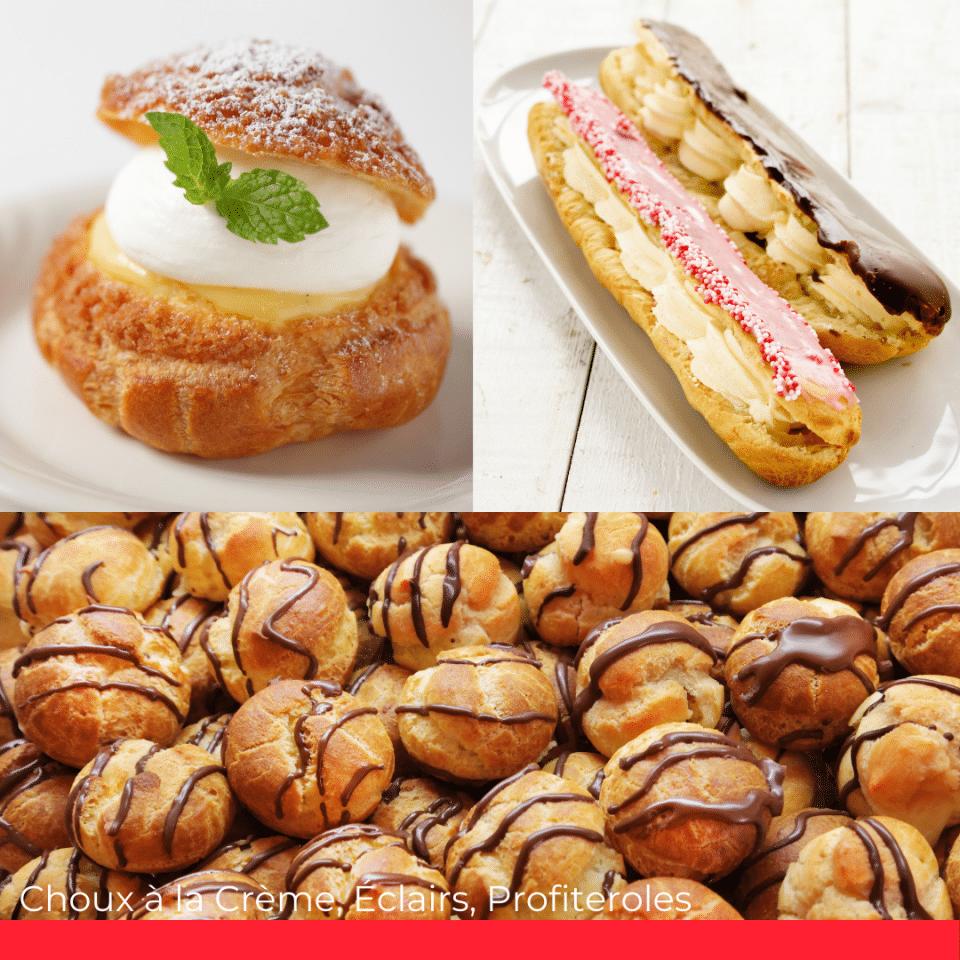 Choux à la Crème, Éclairs, Profiteroles and More