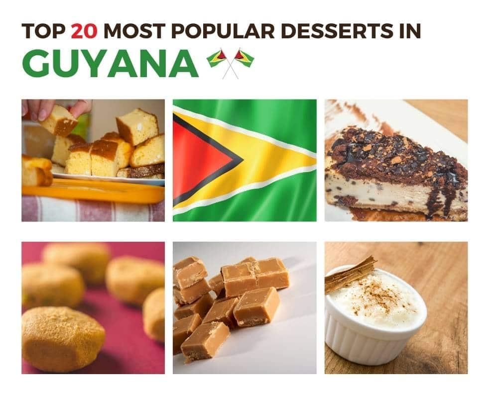 Top Desserts in Guyana