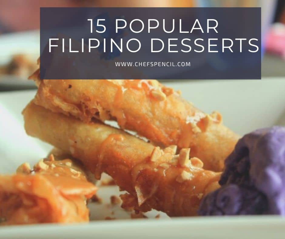 15 Most Popular Filipino Desserts With Pictures Chef S Pencil