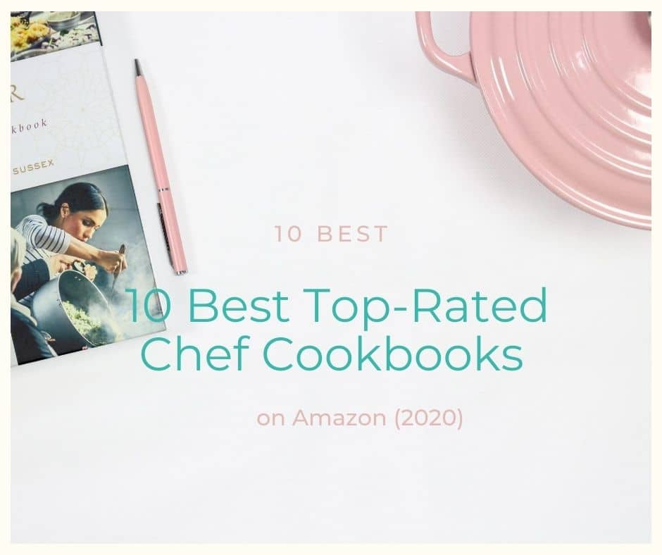 10 Best Top-Rated Chef Cookbooks Right Now (2020)