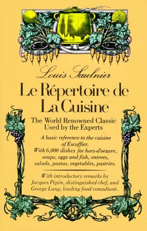 Le Répertoire De La Cuisine: The World Renowned Classic Used by the Experts