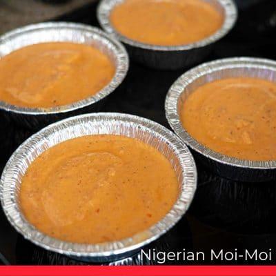 Nigerian Moi-Moi