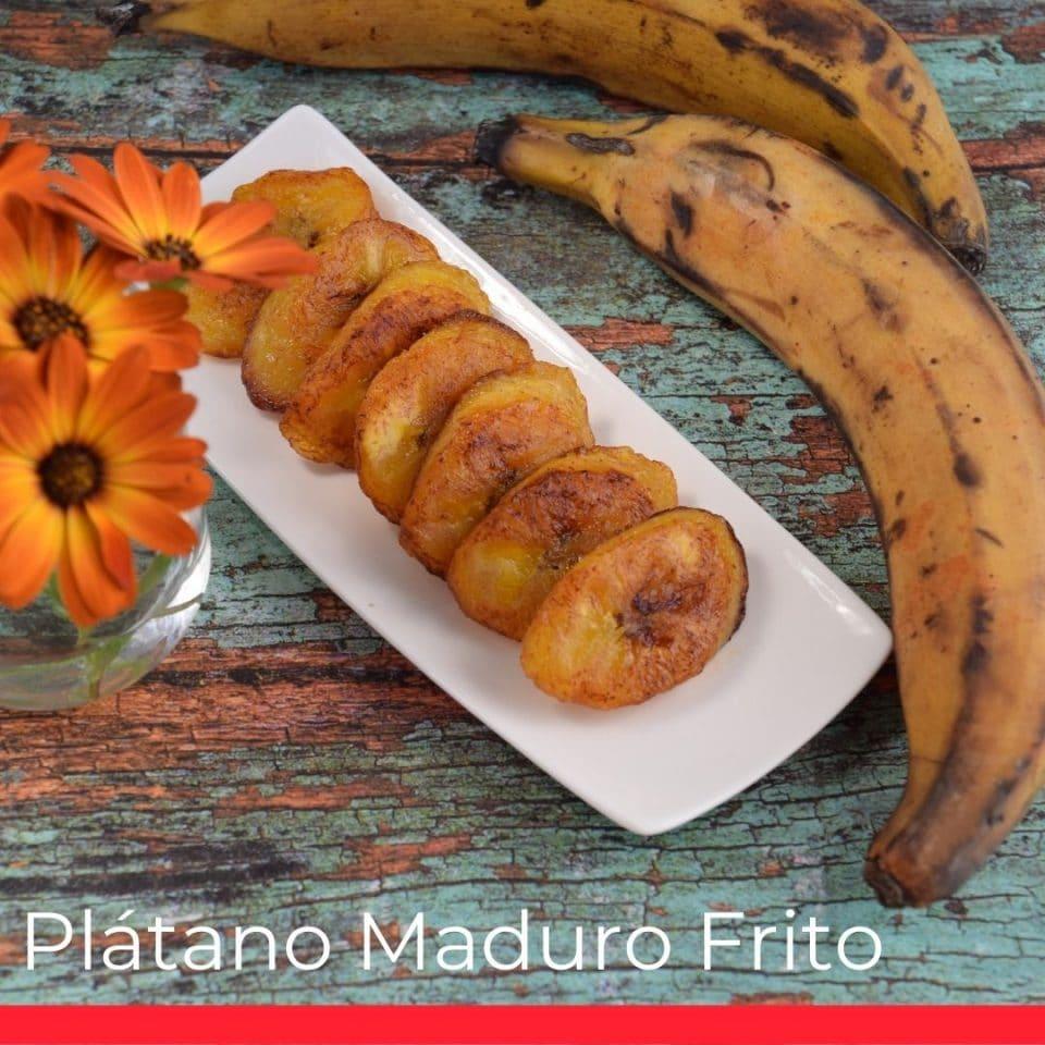 Plátano Maduro Frito