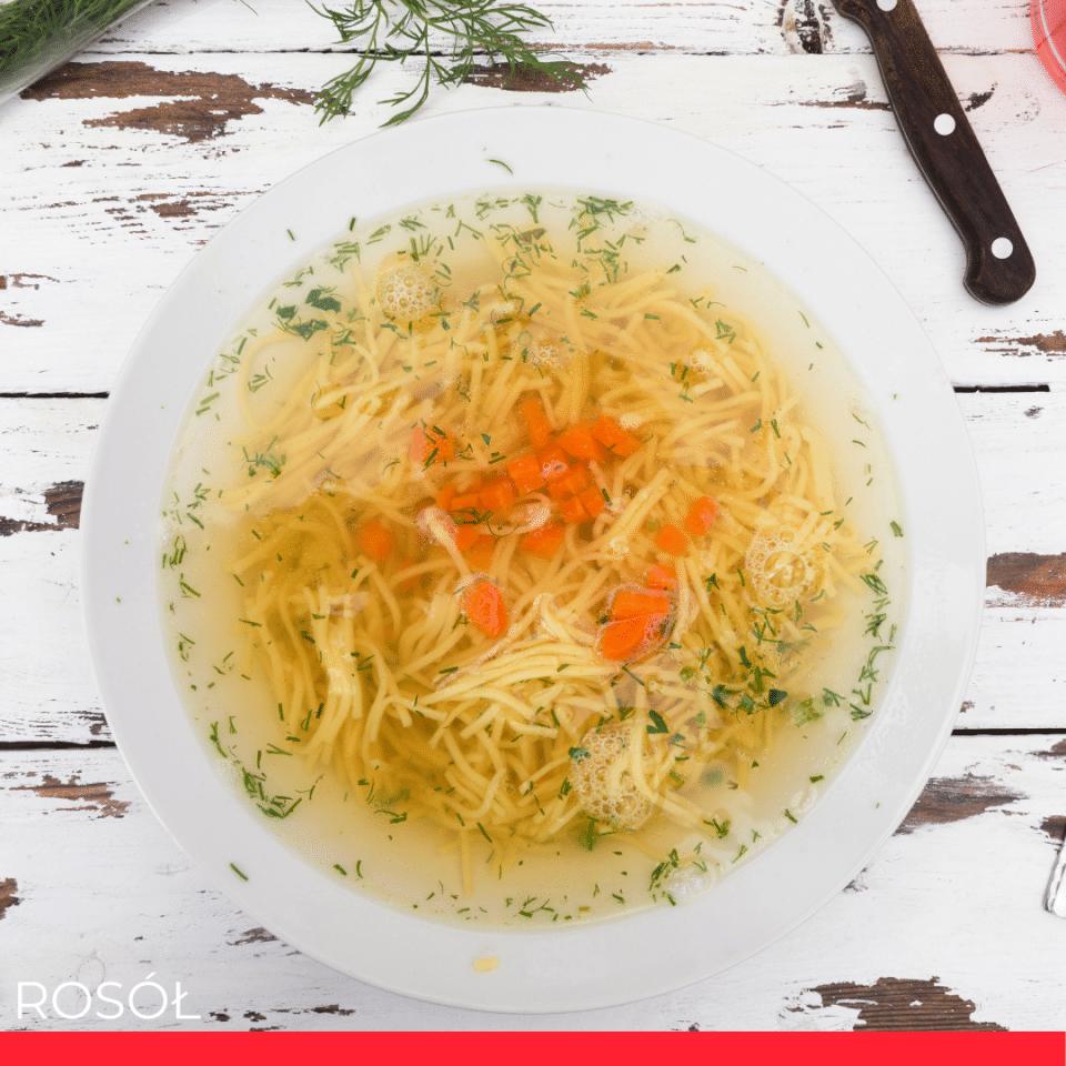 ROSÓŁ (chicken soup)