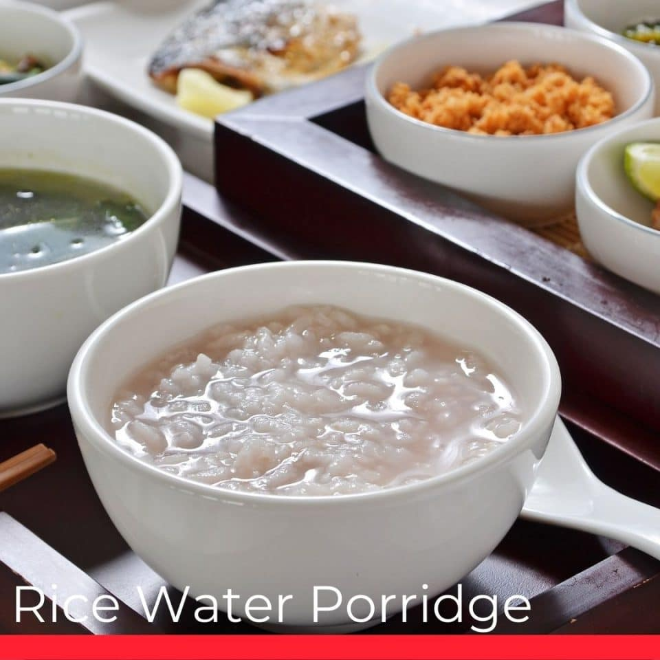 Rice Water Porridge