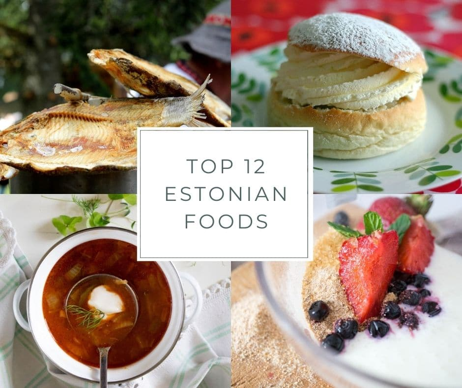 Top 12 Estonian Foods