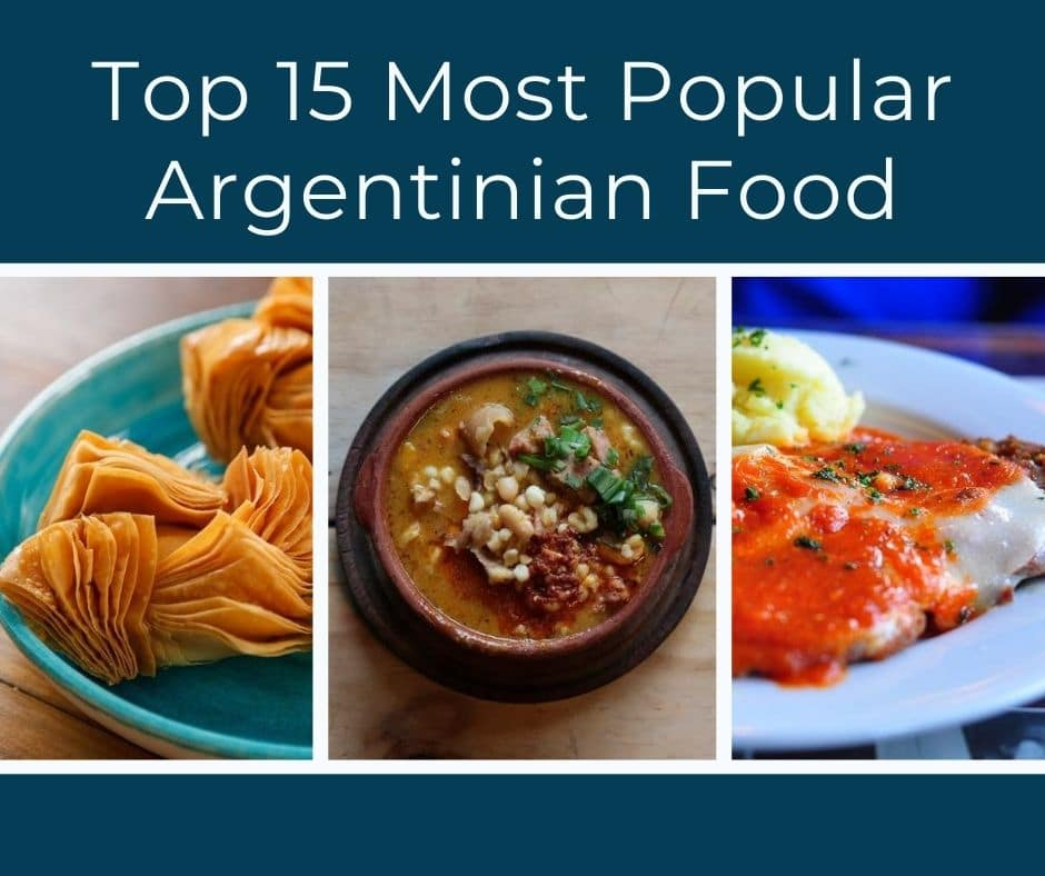 Top 15 Most Popular Argentinian Food