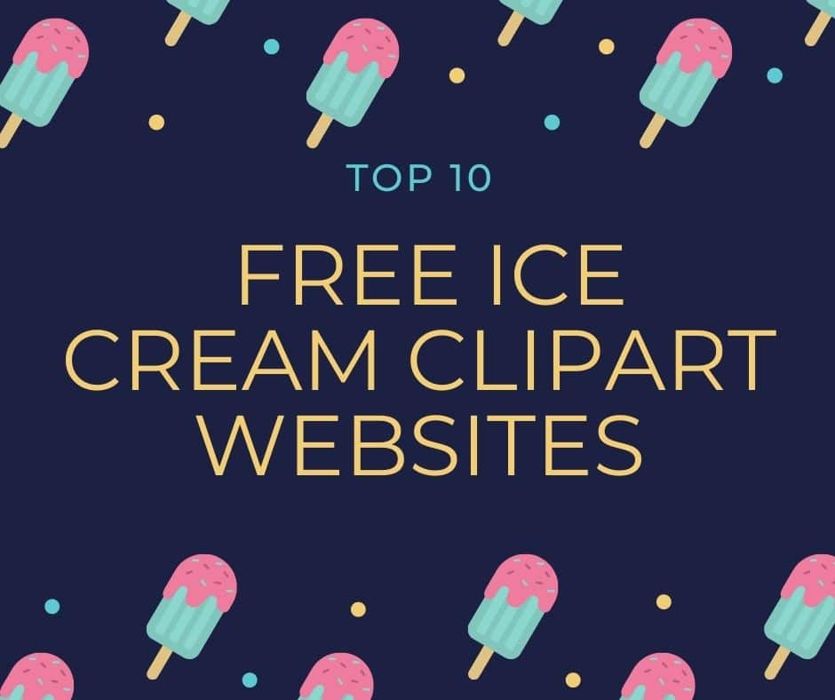 Top 10 Free Ice Cream Clipart Websites You May Never Have Heard About