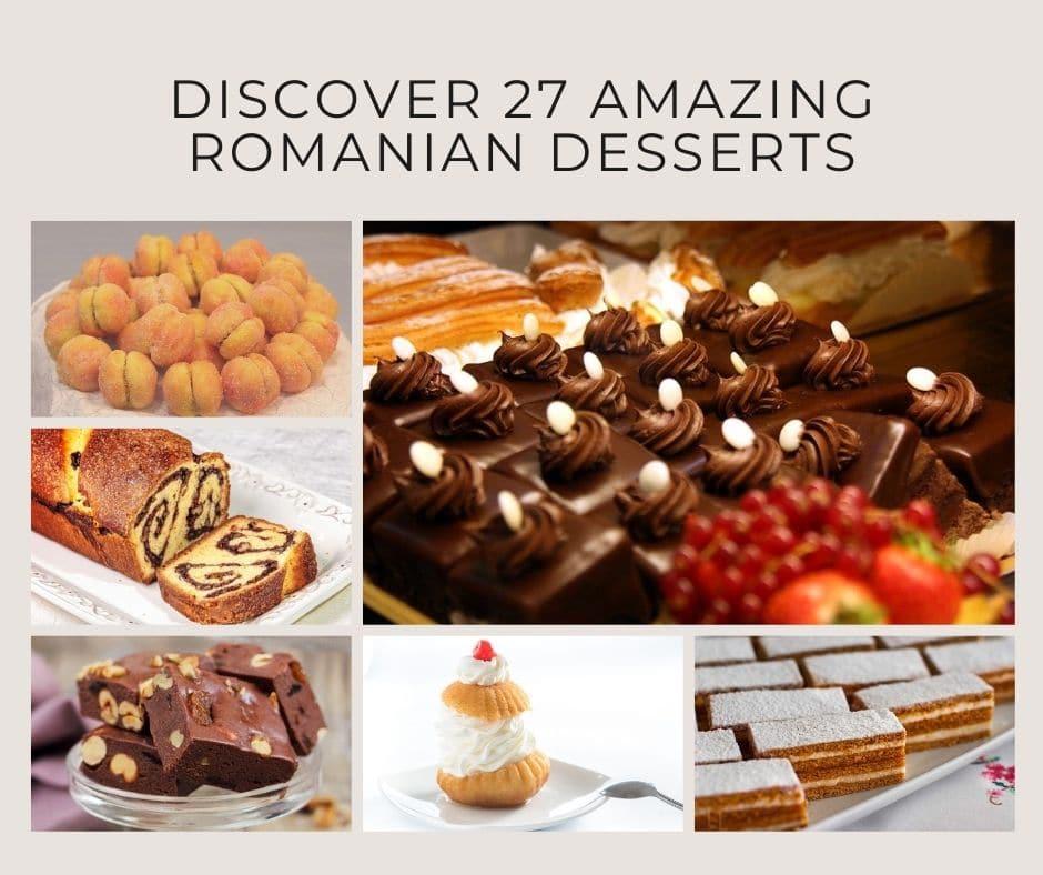 Discover 27 Amazing Romanian Desserts