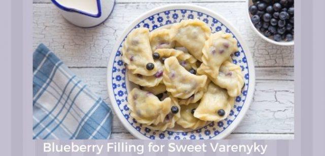 Blueberry Filling for Sweet Varenyky